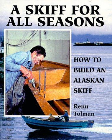 A Skiff for All Seasons